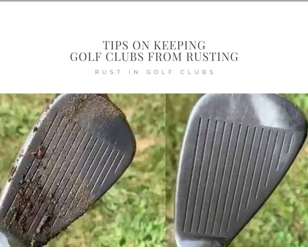 Tips on Keeping Golf Clubs from Rusting