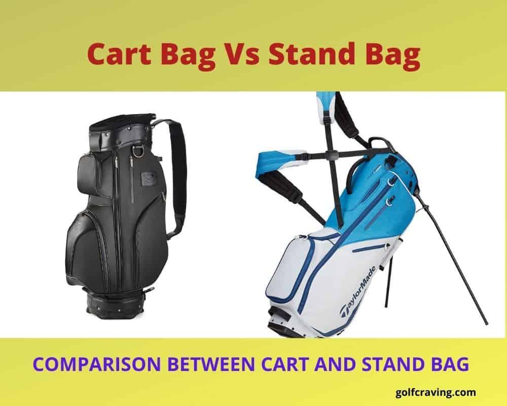 Cart Bag Vs Stand Bag