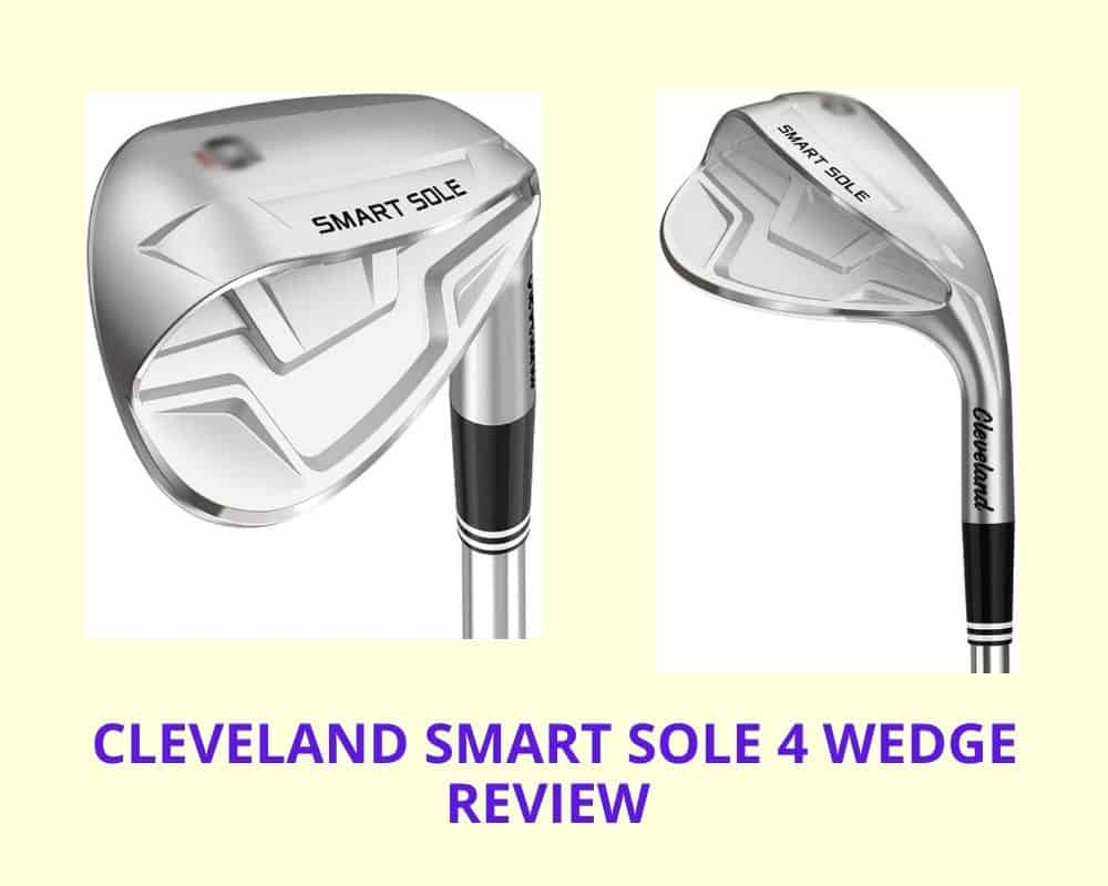 Cleveland Smart Sole 4 Wedge Review