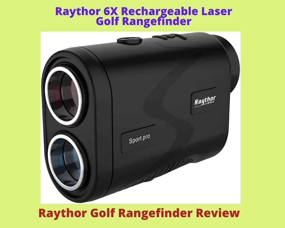 Raythor Golf Rangefinder Review