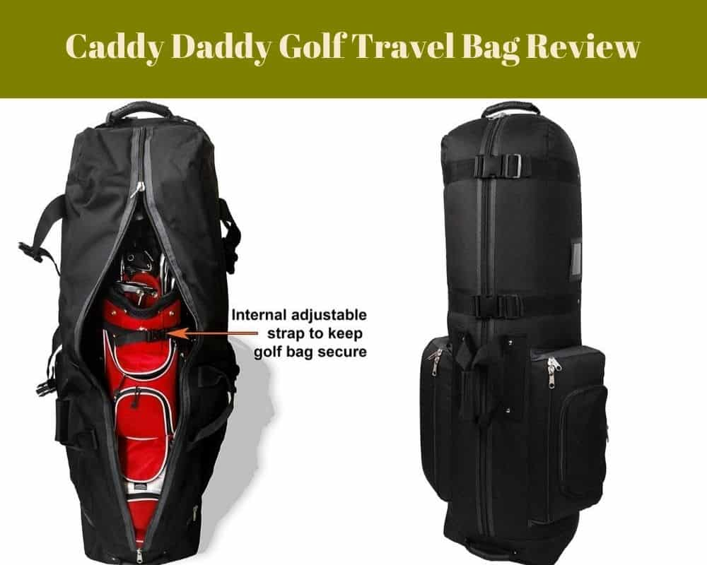 Caddy Daddy Golf Travel Bag Review